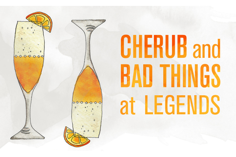 Cherub and Bad Things at Legends // The Observer