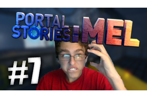 Portal Stories: Mel #7 | I SWEAR GAME! - YouTube