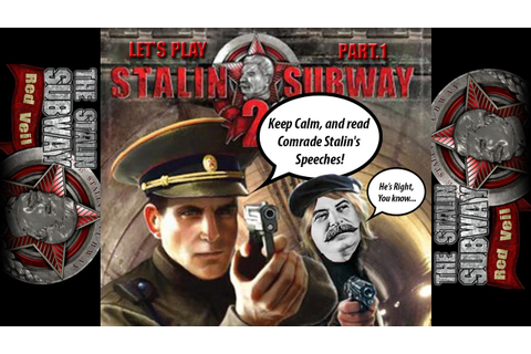 Let's Play The Stalin Subway: Red Veil - Part. 1 - YouTube