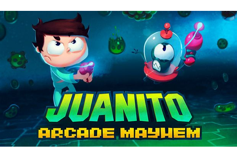 Juanito Arcade Mayhem Free Download - Torrent Pc Skidrow Games