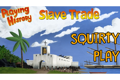 PLAYING HISTORY 2: SLAVE TRADE - Let's Play Slave Tetris ...