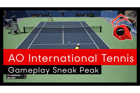 AO International Tennis: Gameplay sneak peak - YouTube