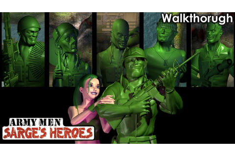 Army Men: Sarge's Heroes Walkthrough - YouTube
