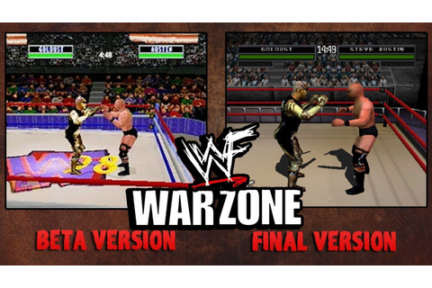 WWF War Zone - Beta vs Final (N64 and PS1) - YouTube