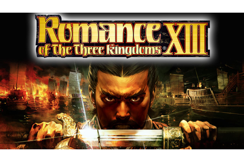 Romance of the Three Kingdoms XIII Now Available For PS4 ...