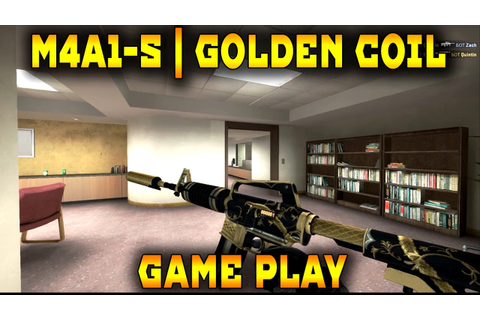 M4A1-S | Golden Coil Game play. - YouTube
