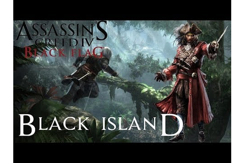 Assassin's Creed 4 Black Flag | DLC - Black Island - YouTube