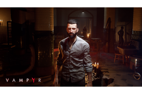 Vampyr Hands-on Preview - Charming, Yet Rough Like A ...