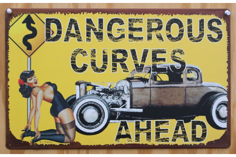 Dangerous Curves Ahead Tin Sign Pin Up Girl Hot Rat Rod ...