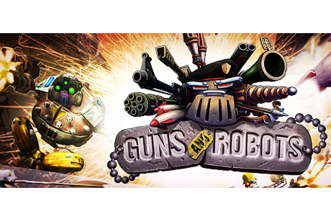 Guns and Robots on Steam
