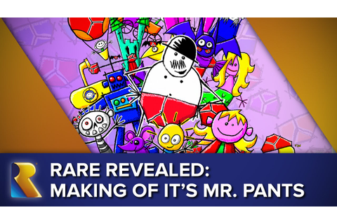 Rare Revealed: The Making of It's Mr. Pants - YouTube