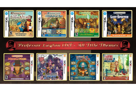 Professor Layton OST - All Title Themes (V.2 Lady Layton ...