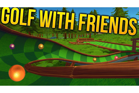 Golf With Friends Gameplay - Mini Putt RAGE! - Golf With ...