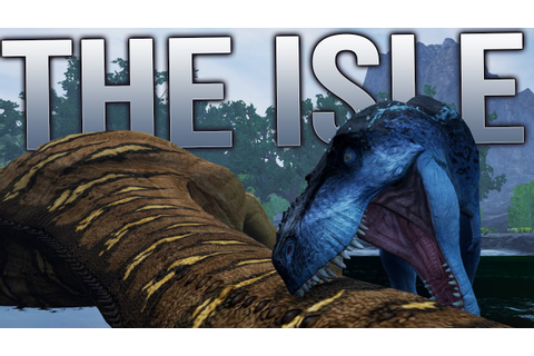 The Isle Gameplay - Open World Dinosaur Multiplayer Game ...
