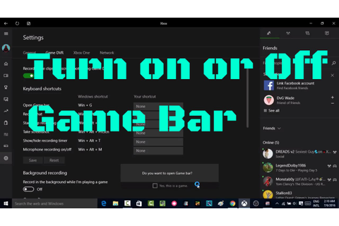 How to Turn on or Off Game Bar(capture game) in windows 10 ...