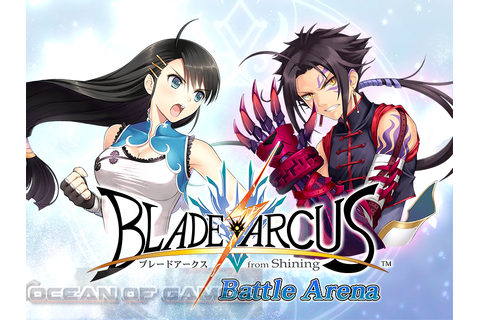 Blade Arcus from Shining Battle Arena Free Download ...