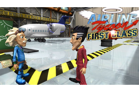 Airline Tycoon First Class Gameplay PC HD - YouTube
