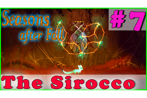 SEASONS AFTER FALL Walkthrough Gameplay | The Sirocco | PC ...