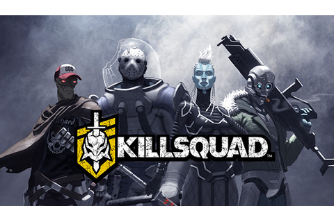 Killsquad Windows game - Mod DB