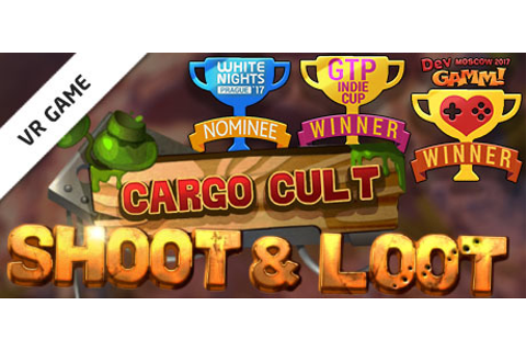 Cargo Cult: Shoot'n'Loot VR on Steam