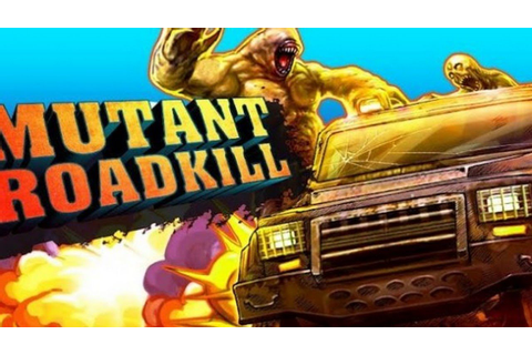 Mutant Roadkill For Android Game Review - YouTube