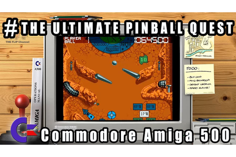 The Ultimate Pinball Quest - Commodore Amiga 500 Gameplay ...