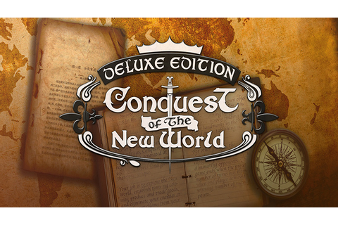 Conquest of the New World - Download - Free GoG PC Games