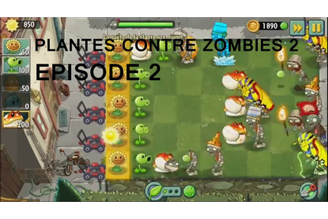 COOL DES BONUS ! : PLANTES CONTRE ZOMBIES 2 | EPISODE 2 ...