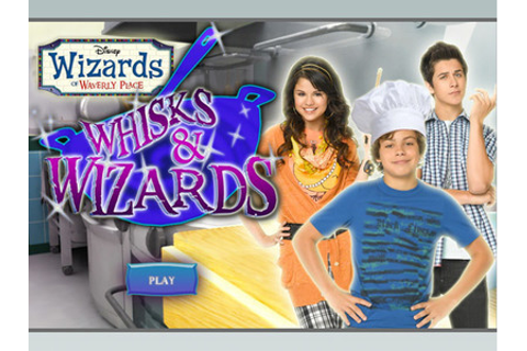 Wizards of Waverly Place - Whisks and Wizards | Disney Games