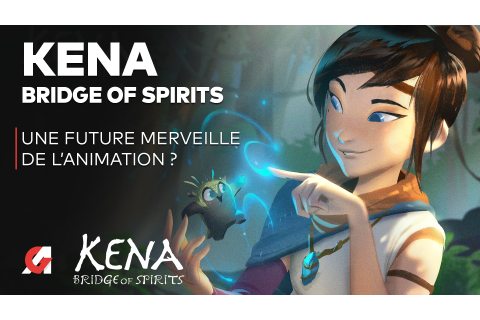 Kena Bridge of Spirits : On fait le point (Gameplay PS5 ...