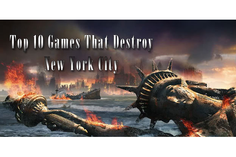 Top 10 Games That Destroy New York City - Cheat Code Central