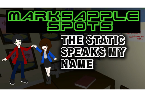 MarksApple spots - THE STATIC SPEAKS MY NAME - YouTube