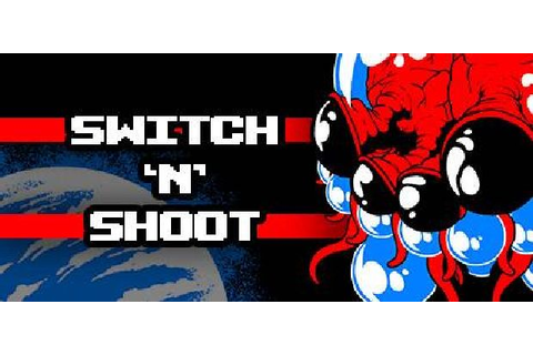 Switch 'N' Shoot Free Download « IGGGAMES