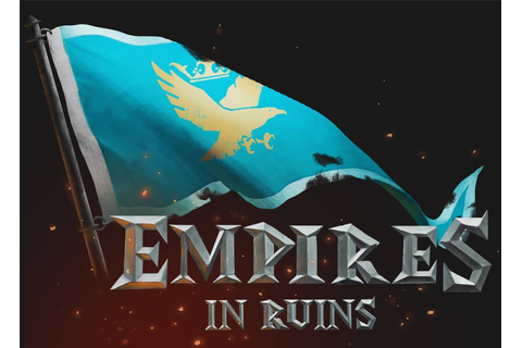 Empires in Ruins Windows, Mac, Linux game - Mod DB