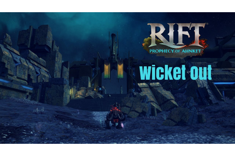 RIFT 4.2 | WICKET OUT + dungeon + cosmic particles - YouTube