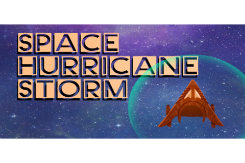 Space Hurricane Storm (Game keys) for free! | Gamehag