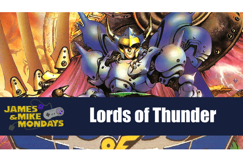Lords of Thunder (PC Engine CD) James & Mike Mondays ...