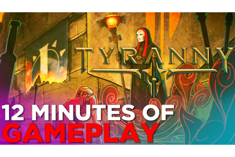 Tyranny: 12 Minutes of GAMEPLAY from Obsidian's NEW RPG ...