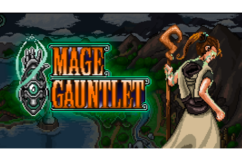 Deep Dive: Mage Gauntlet - GameClub