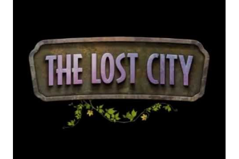 The Lost City by Fire Maple Games - YouTube