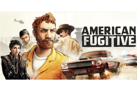 American Fugitive Launching May 2019 | Invision Game Community
