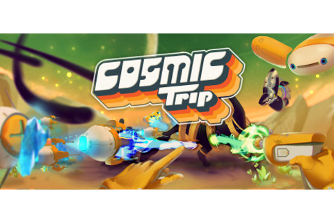 Cosmic Trip on Steam