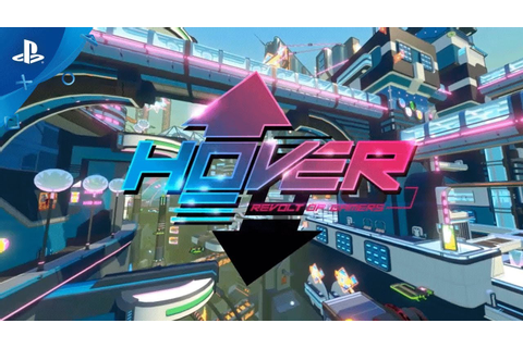 Hover – Release Date Announcement Trailer | PS4 - YouTube