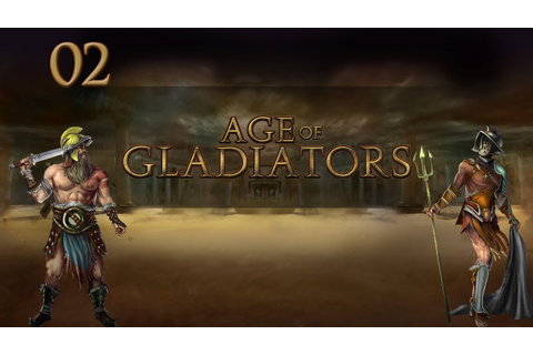 Let's Play Age of Gladiators - Ep.02 - Worst Lanista Ever ...
