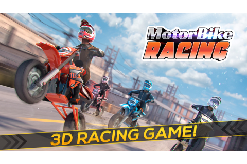 Real Motor Bike Racing - Motorcycle Race Games For Free ...