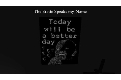 Today is a Bad Day | The Static Speaks my Name - YouTube
