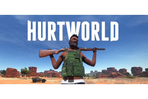 Hurtworld on Steam