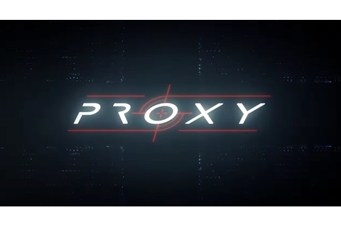 PROXY: A game developed by LAFS students and staff