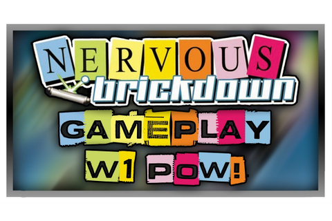 NERVOUS BRICKDOWN - World 1: Pow! - Gameplay/Walkthrough ...
