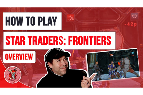 Overview and How to Play Star Traders Frontier Space ...